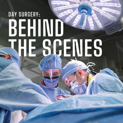 Day surgery: Behind the scenes